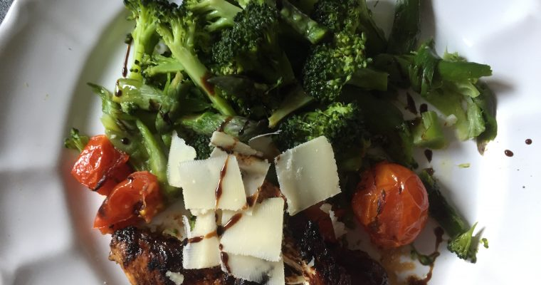 Balsamic chicken with roasted tomatoes, broccoli & asparagus Parmesan salad