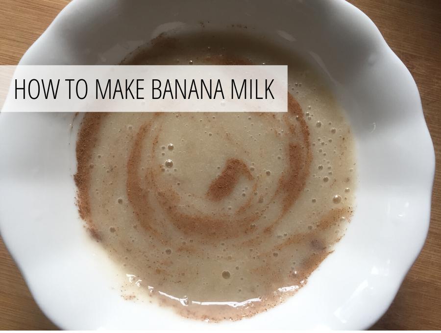 How to make banana milk